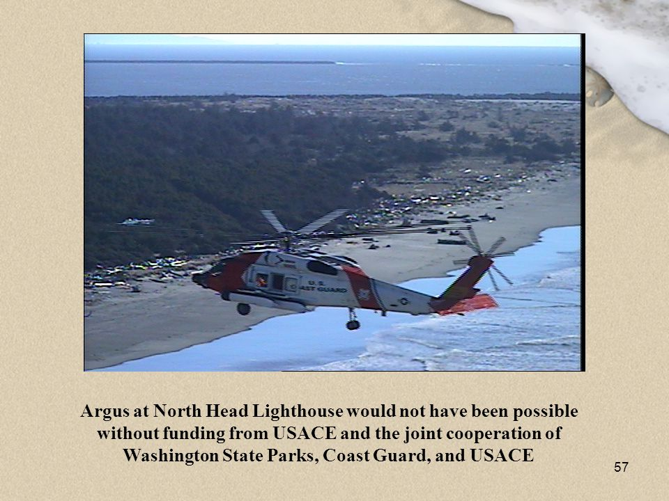 Argus at North Head Lighthouse would not have been possible without funding from USACE and the joint cooperation of Washington State Parks, Coast Guard, and USACE