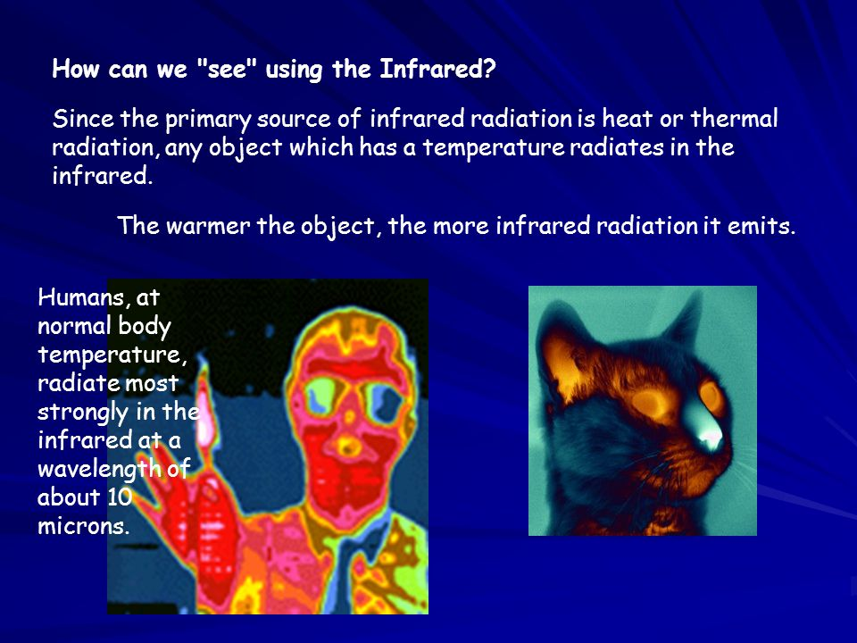 How can we see using the Infrared