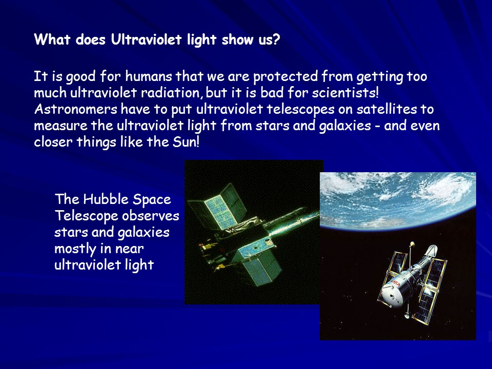 What does Ultraviolet light show us