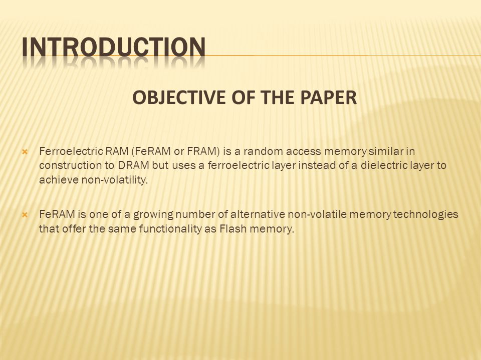 INTRODUCTION OBJECTIVE OF THE PAPER