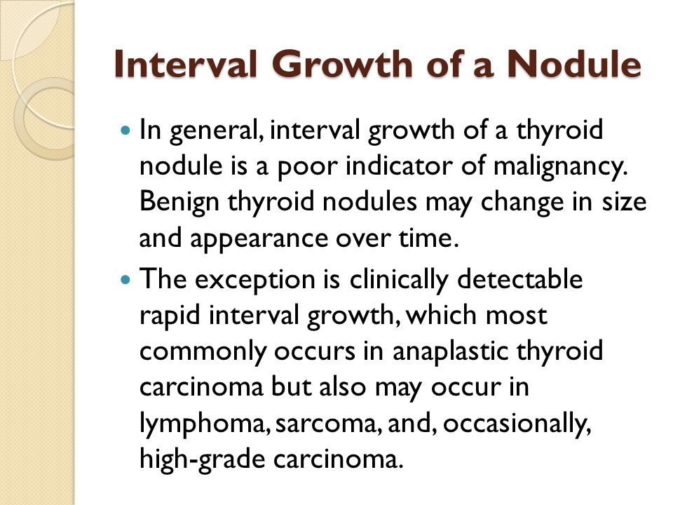 Interval Growth of a Nodule