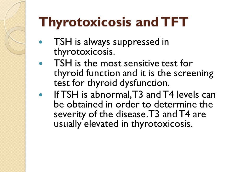 Thyrotoxicosis and TFT