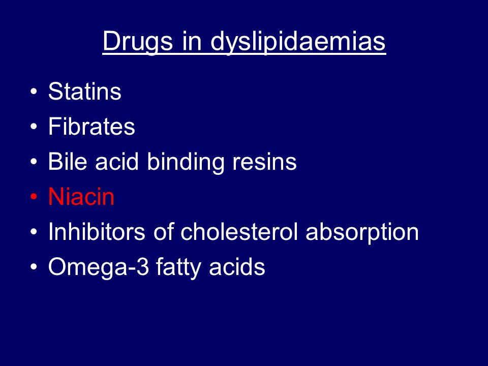 Drugs in dyslipidaemias