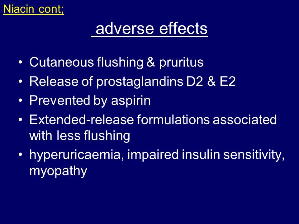 adverse effects Cutaneous flushing & pruritus