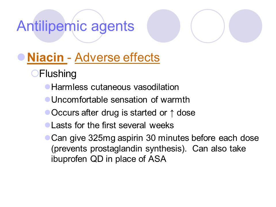 Antilipemic agents Niacin - Adverse effects Flushing