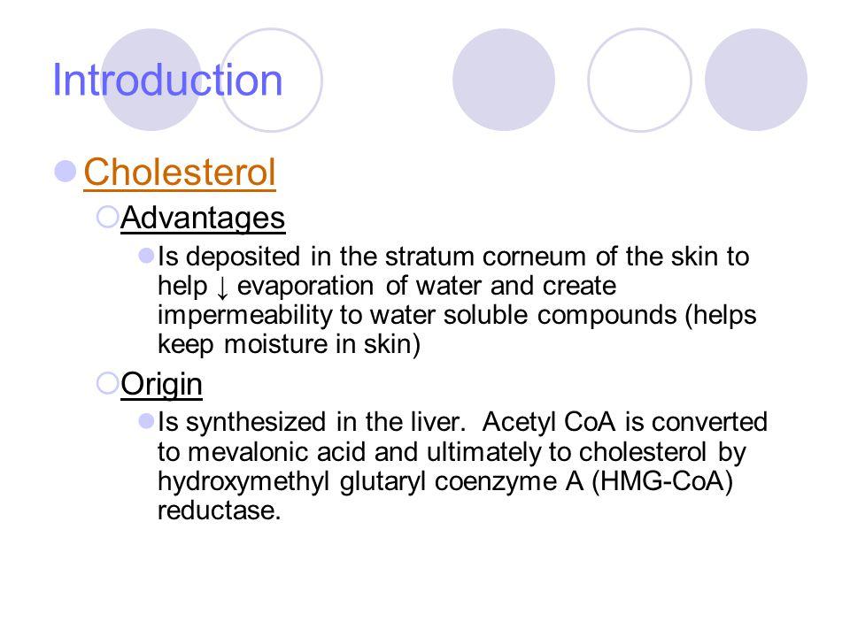 Introduction Cholesterol Advantages Origin