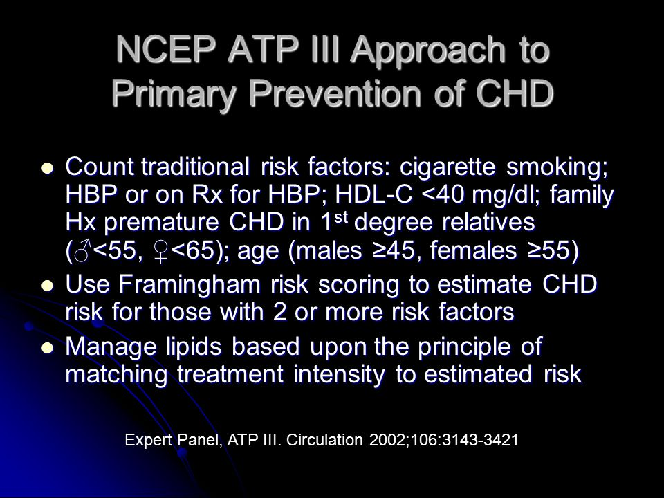 NCEP ATP III Approach to Primary Prevention of CHD