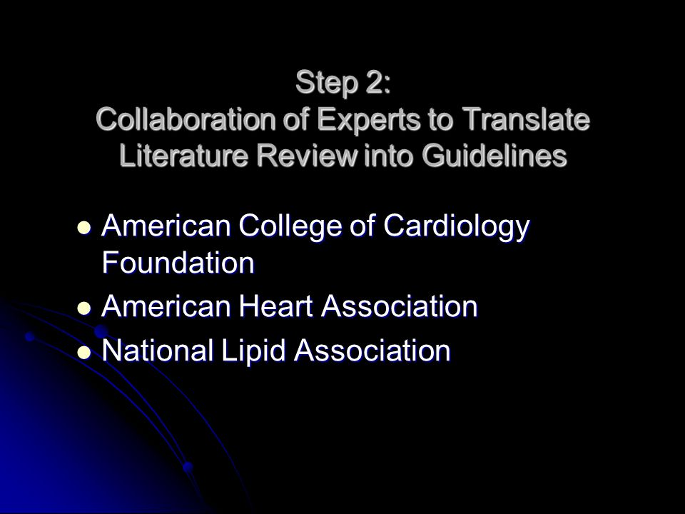 Step 2: Collaboration of Experts to Translate Literature Review into Guidelines