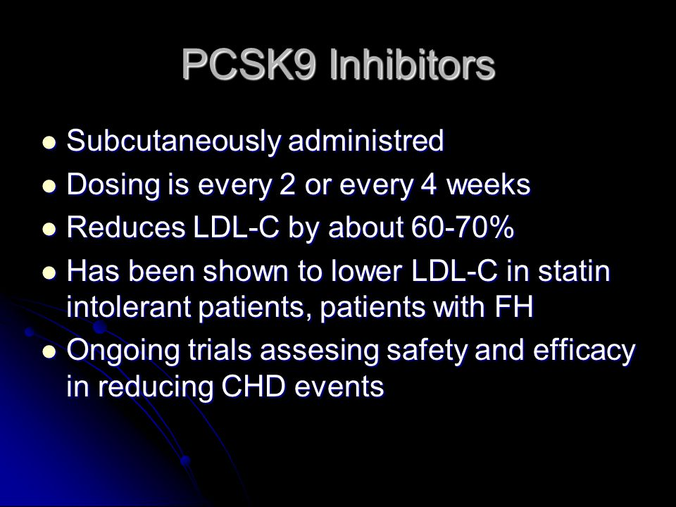 PCSK9 Inhibitors Subcutaneously administred
