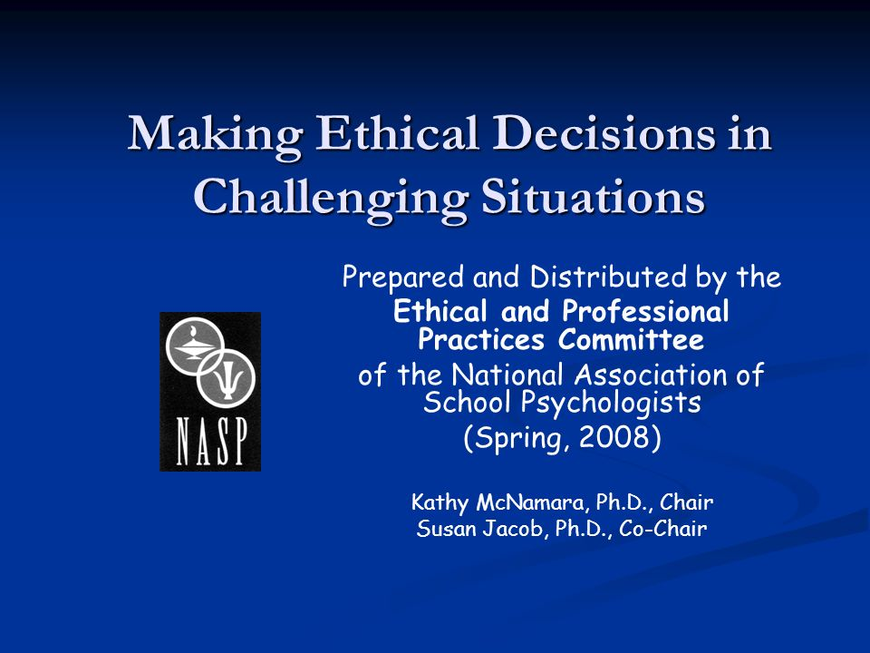 Making Ethical Decisions in Challenging Situations