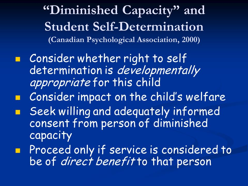 Diminished Capacity and Student Self-Determination (Canadian Psychological Association, 2000)
