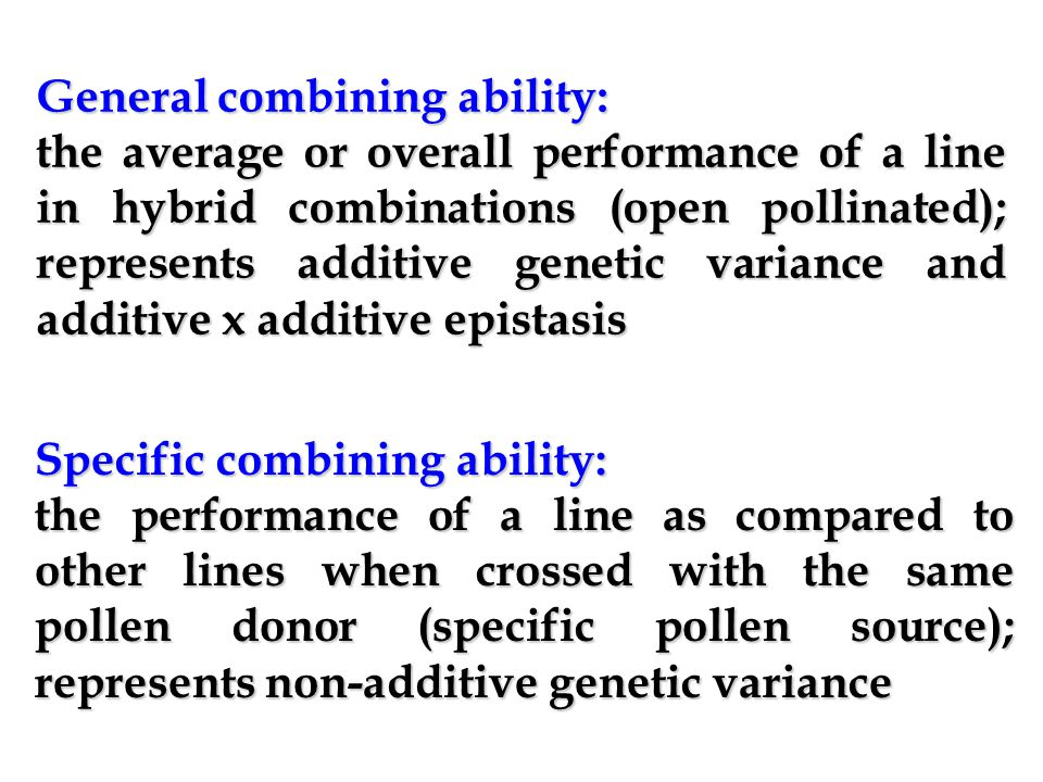 General combining ability: