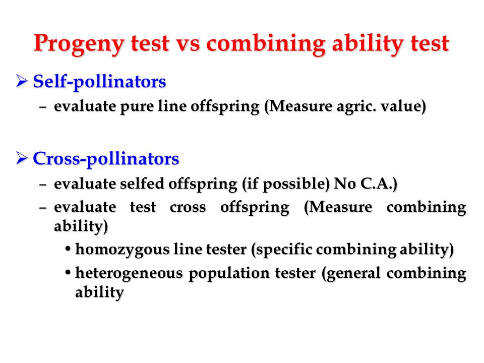 Progeny test vs combining ability test