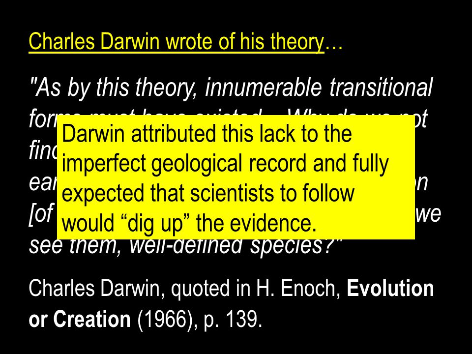 Charles Darwin wrote of his theory…