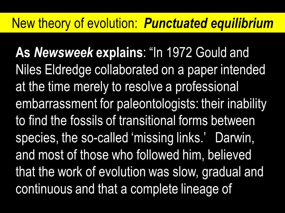 New theory of evolution: Punctuated equilibrium