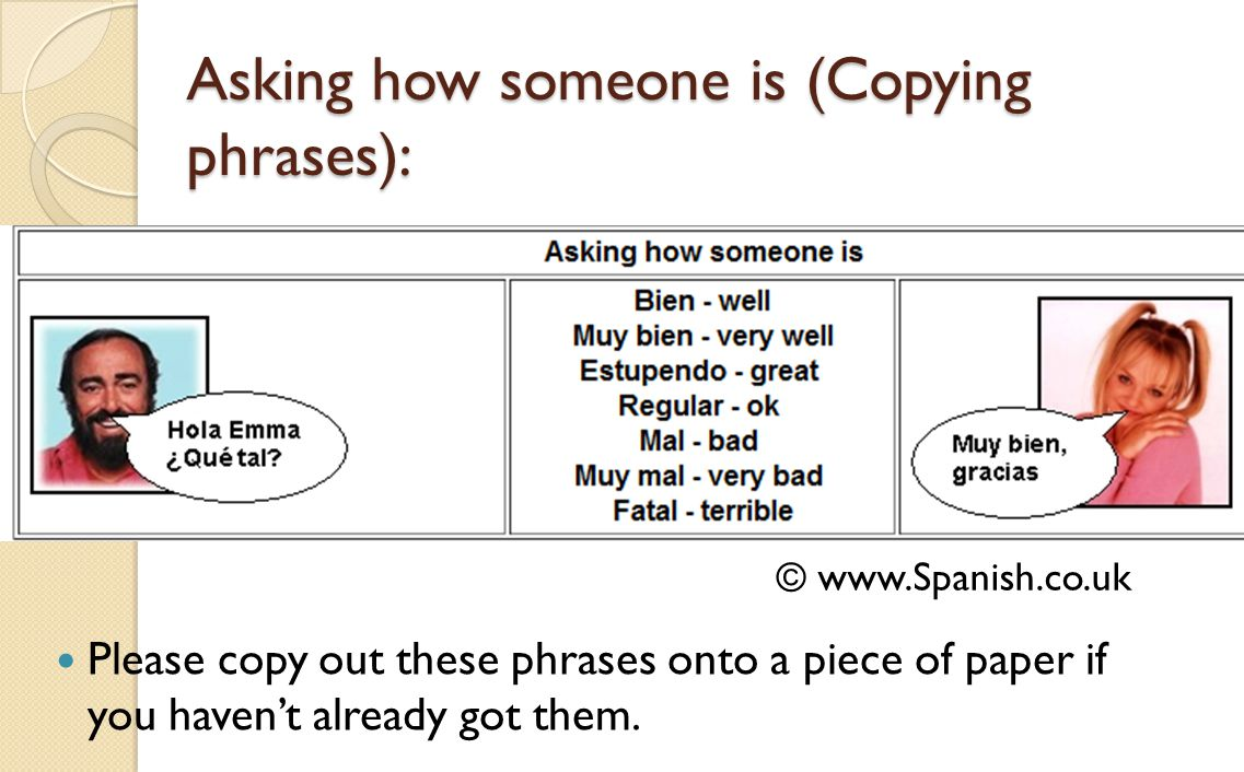 Asking how someone is (Copying phrases):