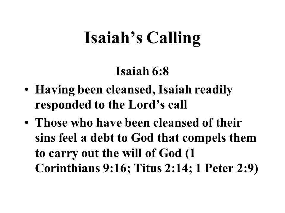 Isaiah's Calling Isaiah 6:8