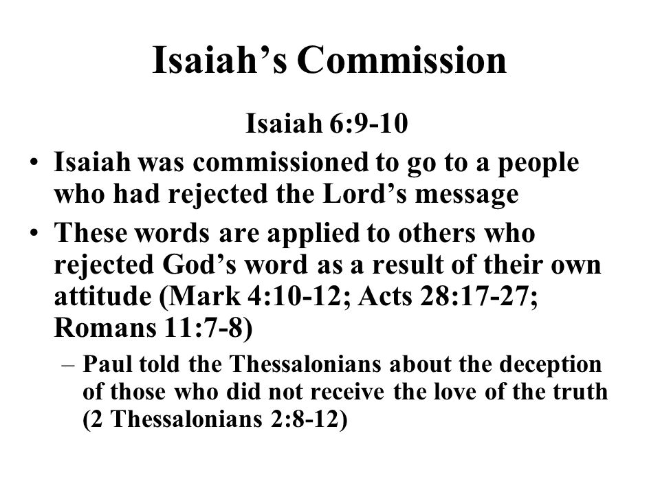 Isaiah's Commission Isaiah 6:9-10