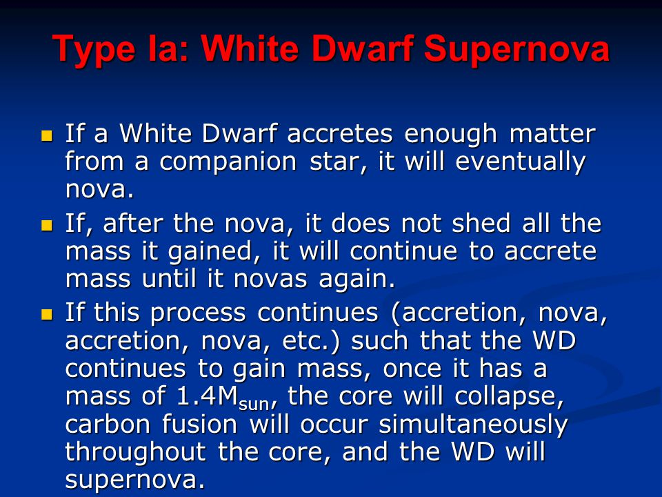 Type Ia: White Dwarf Supernova