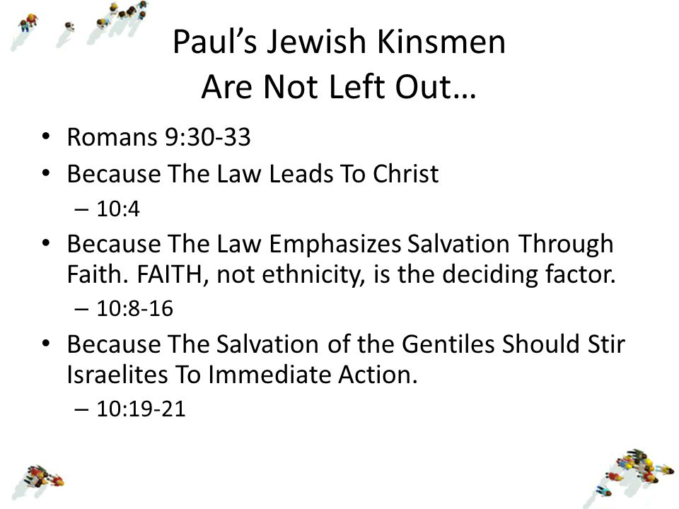 Paul's Jewish Kinsmen Are Not Left Out…