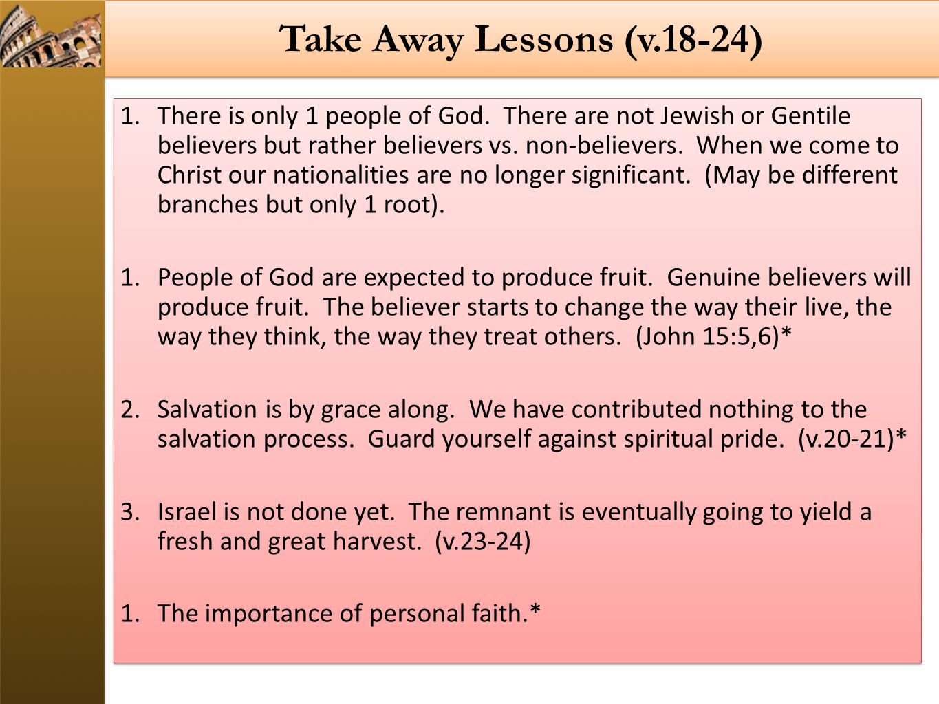 Take Away Lessons (v.18-24)