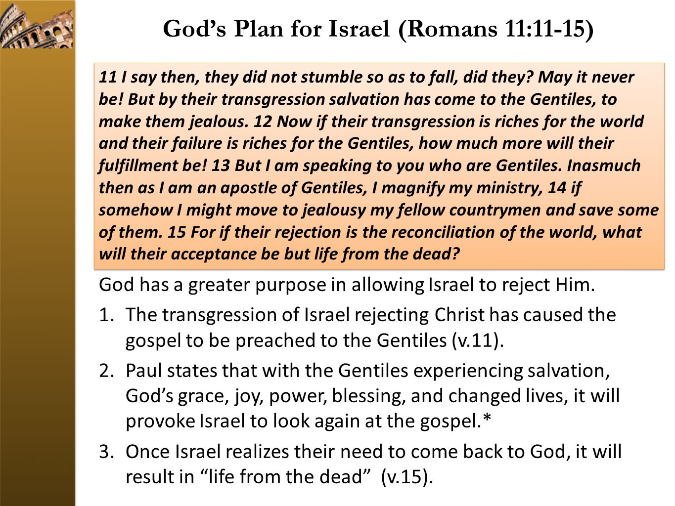 God's Plan for Israel (Romans 11:11-15)