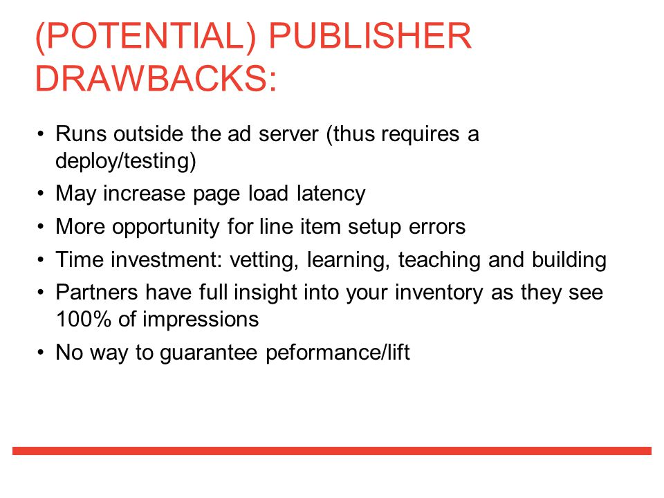 (POTENTIAL) PUBLISHER DRAWBACKS: