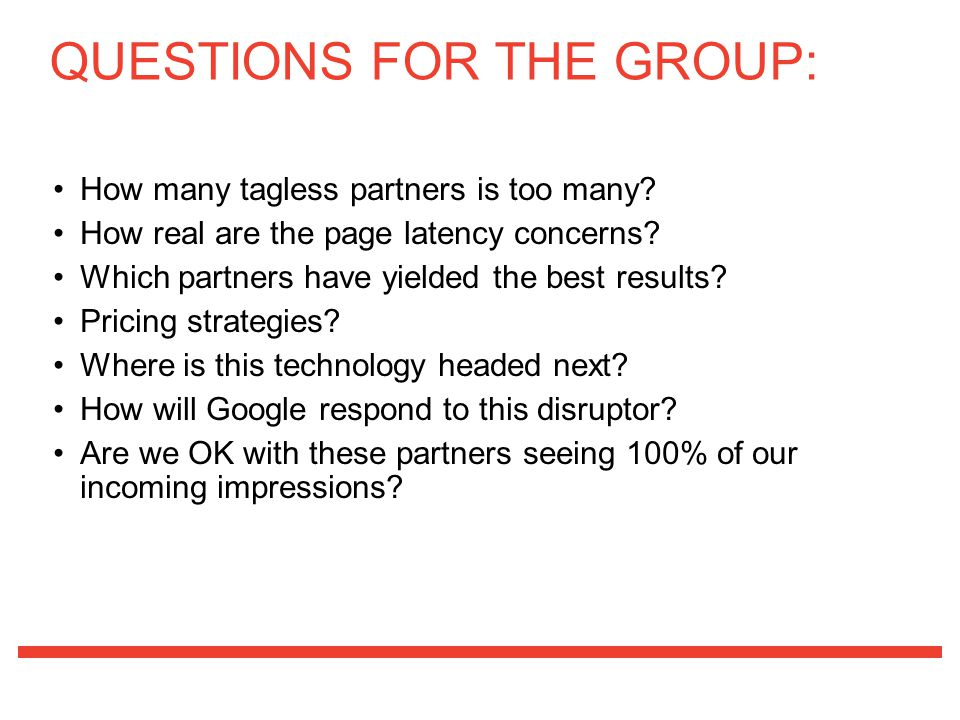 QUESTIONS FOR THE GROUP: