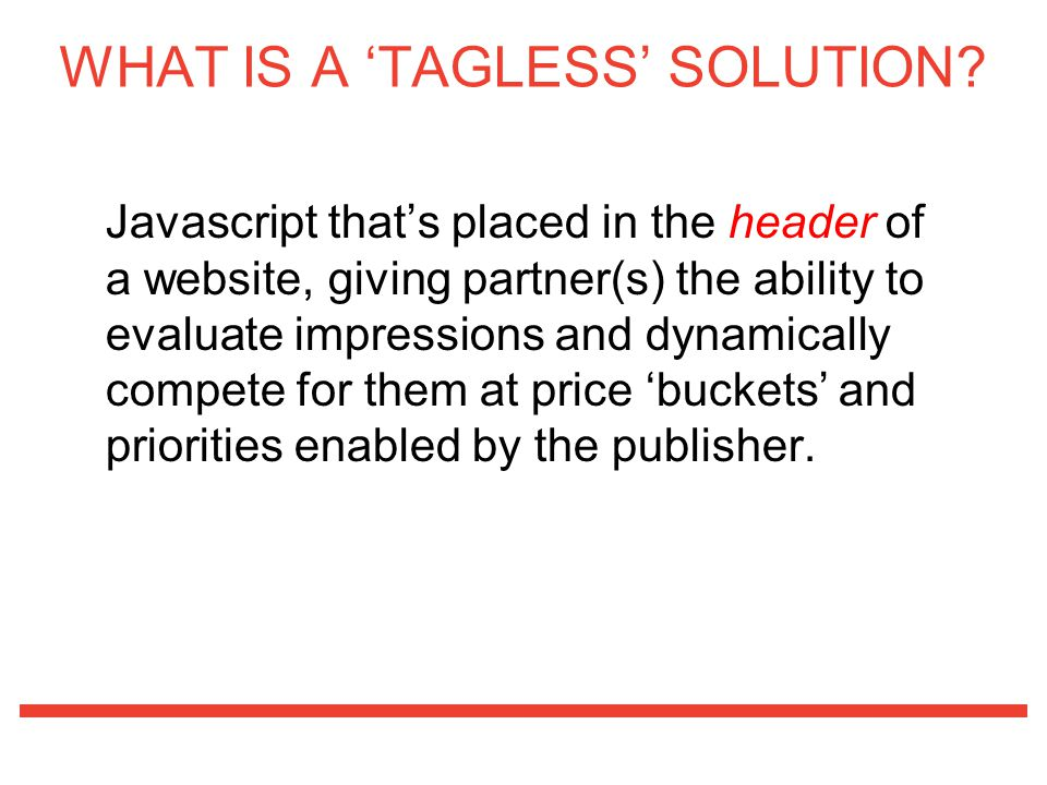 WHAT IS A 'TAGLESS' SOLUTION
