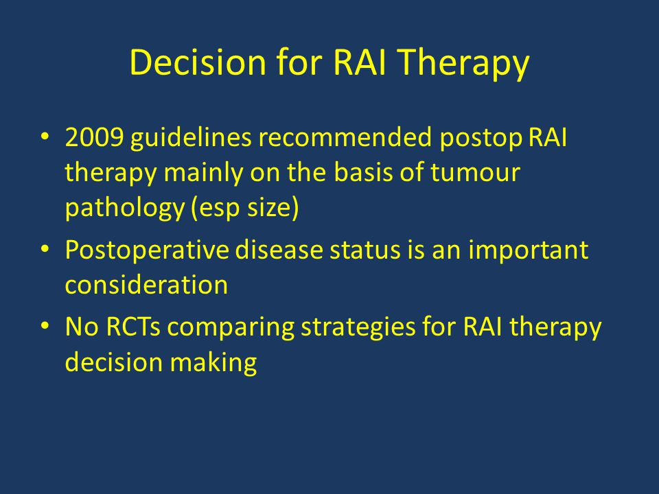 Decision for RAI Therapy