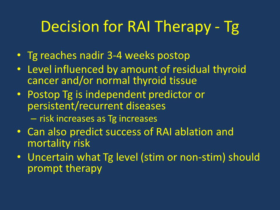 Decision for RAI Therapy - Tg