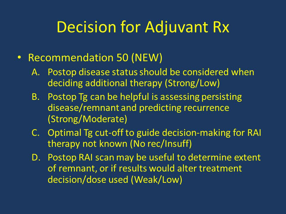 Decision for Adjuvant Rx