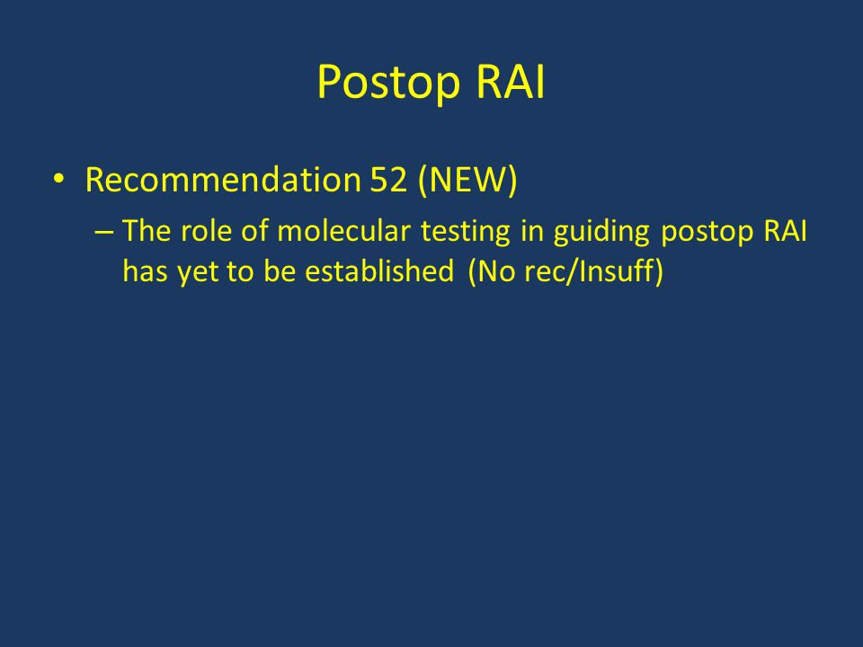 Postop RAI Recommendation 52 (NEW)