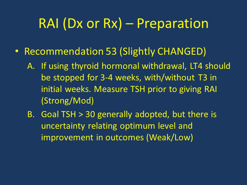 RAI (Dx or Rx) – Preparation