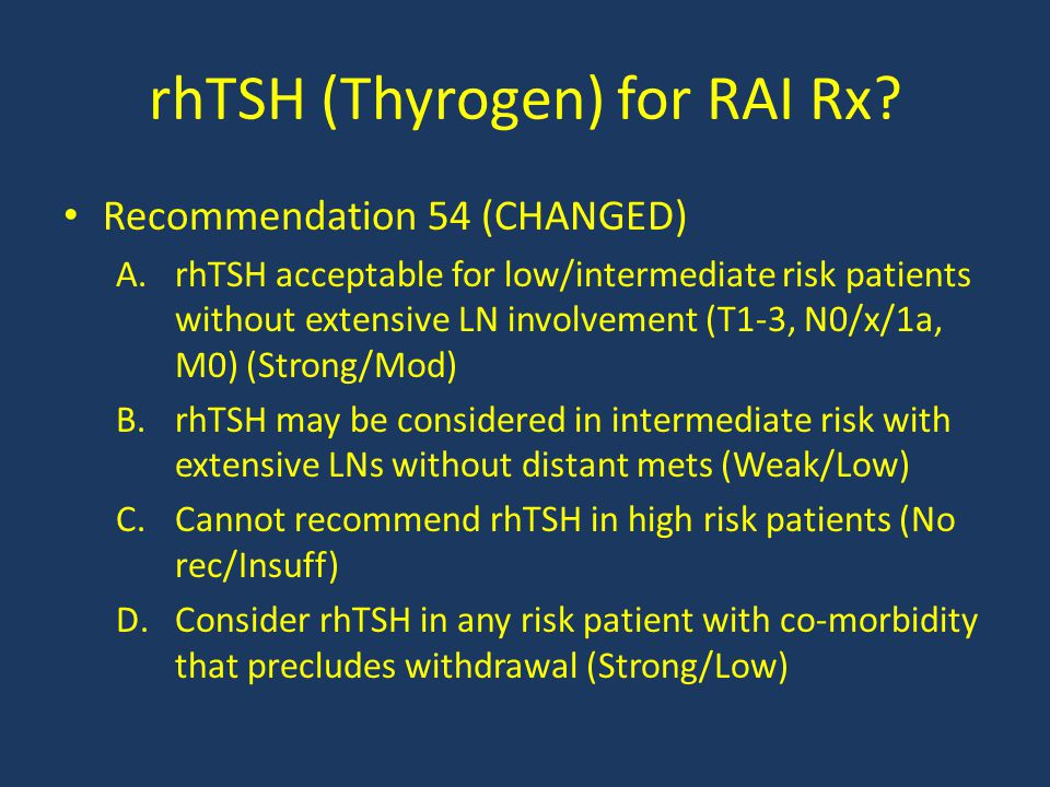 rhTSH (Thyrogen) for RAI Rx