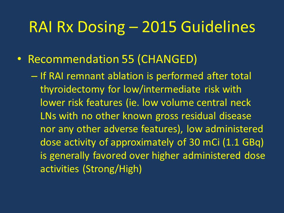 RAI Rx Dosing – 2015 Guidelines