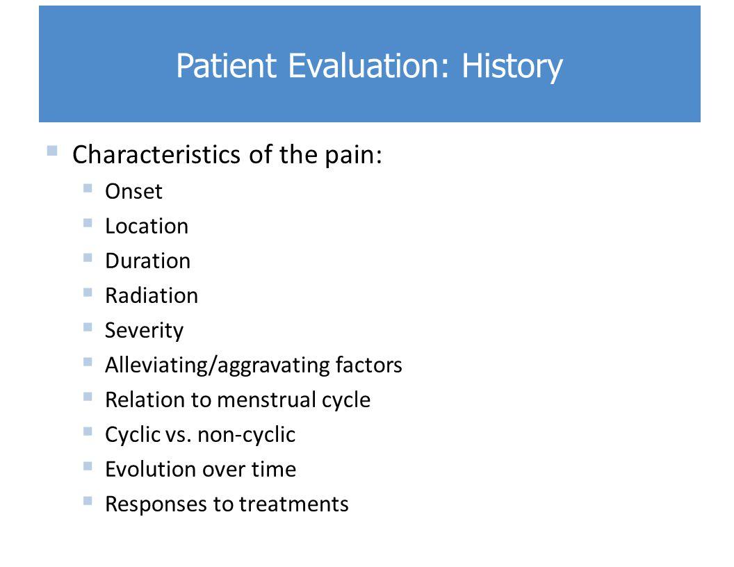 Patient Evaluation: History