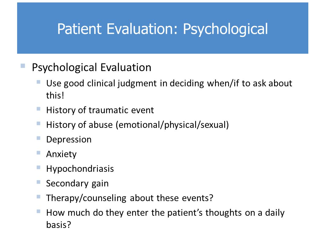 Patient Evaluation: Psychological