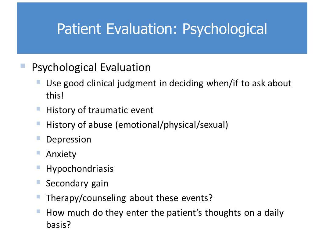 Patient Evaluation: Psychological