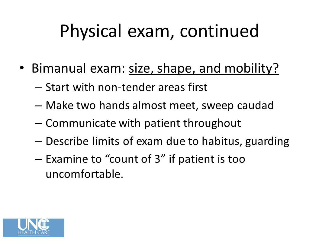 Physical exam, continued
