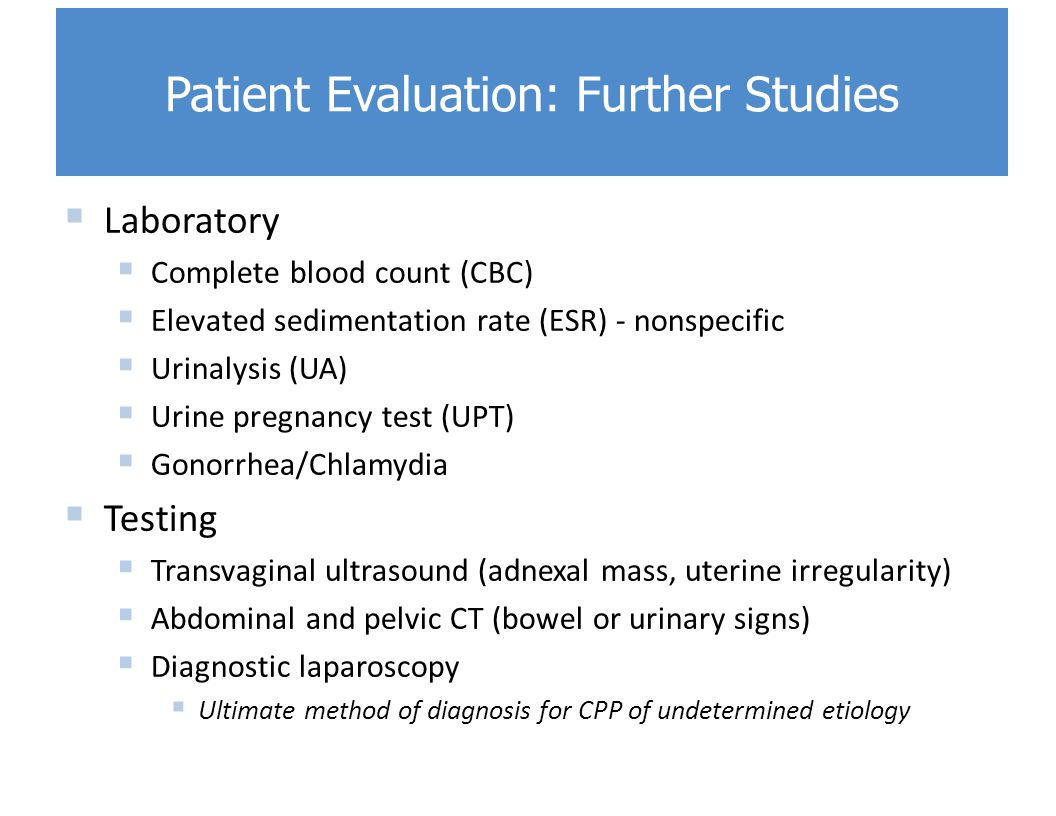Patient Evaluation: Further Studies
