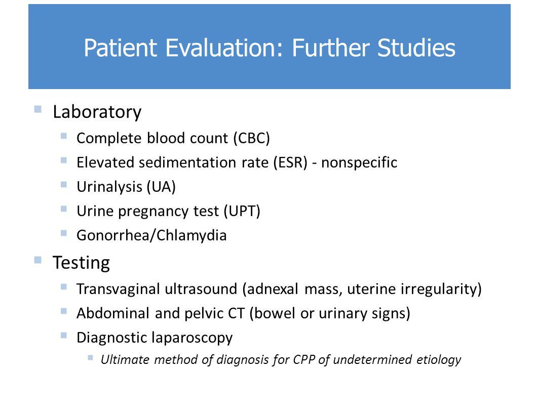Patient Evaluation: Further Studies