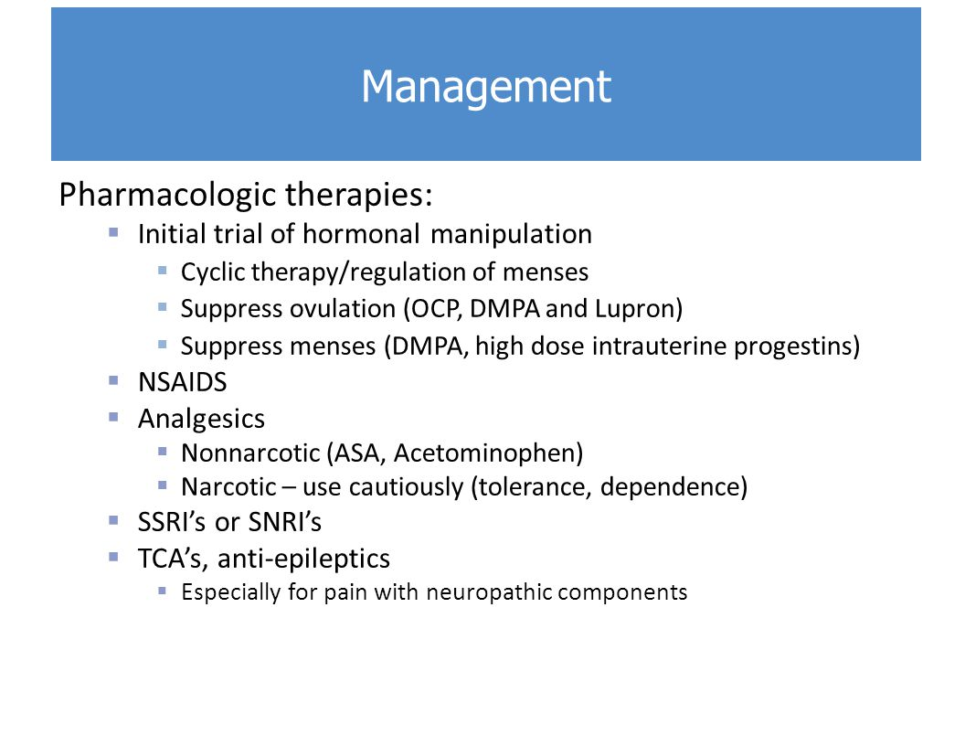 Management Pharmacologic therapies: