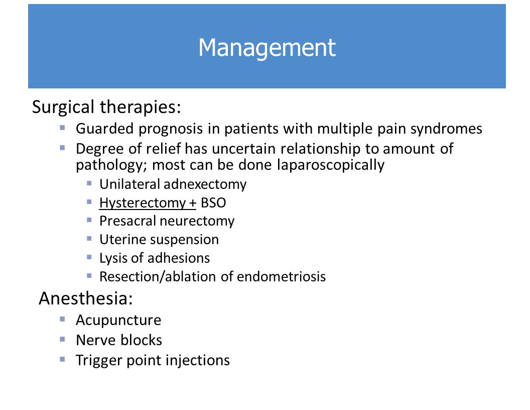 Management Surgical therapies: Anesthesia:
