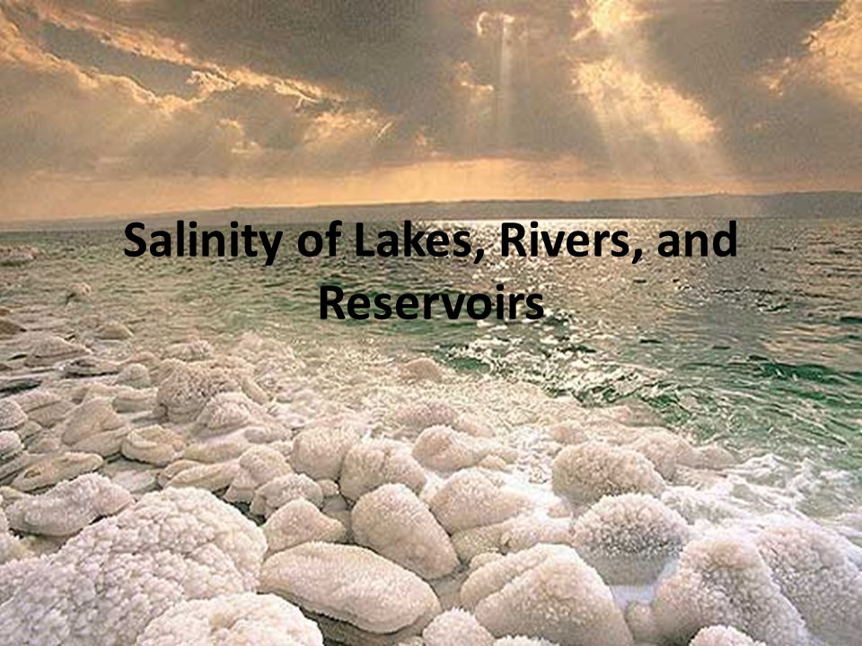 Salinity of Lakes, Rivers, and Reservoirs