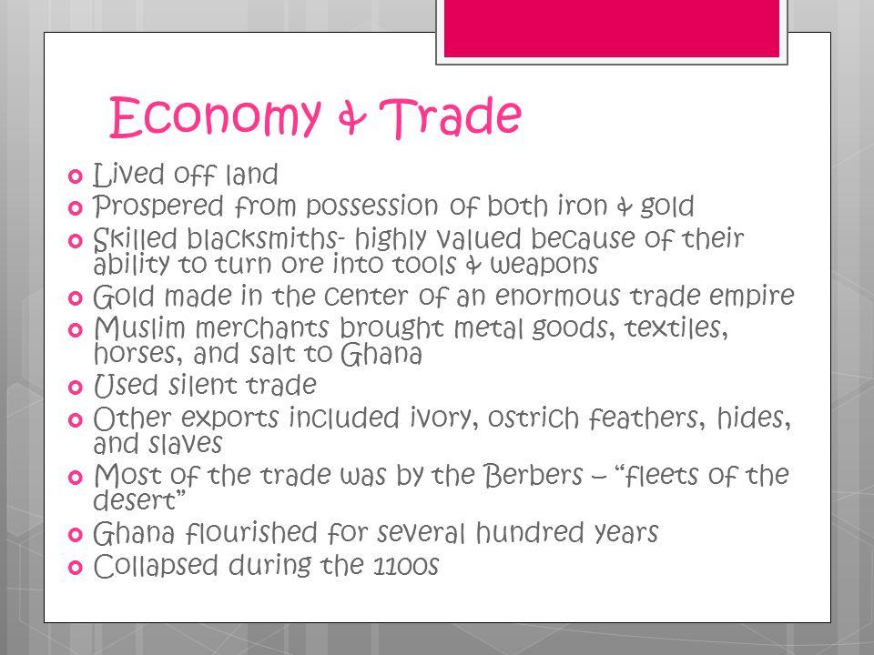 Economy & Trade Lived off land