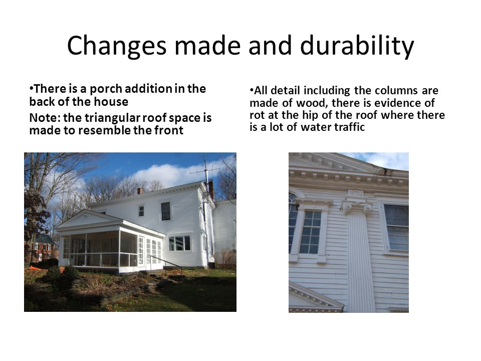 Changes made and durability