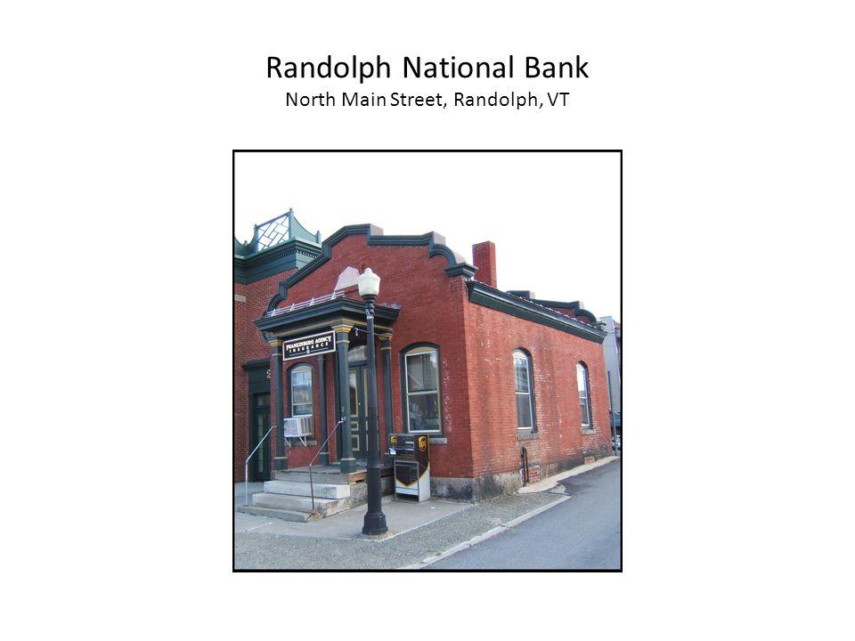 Randolph National Bank North Main Street, Randolph, VT