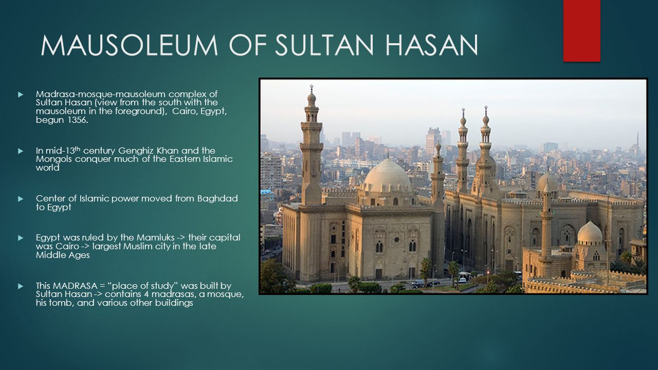 MAUSOLEUM OF SULTAN HASAN