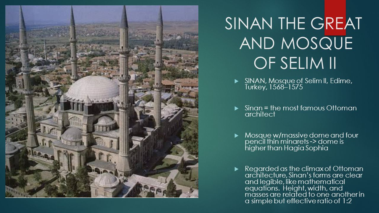 SINAN THE GREAT AND MOSQUE OF SELIM II